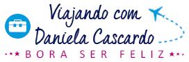 Viajando com Daniela Cascardo